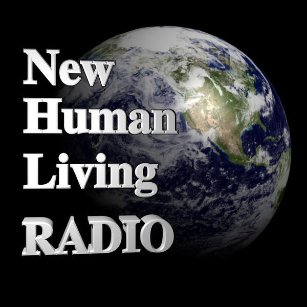 New Human Living Podcast